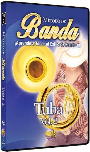 Método de Banda -- Tuba, Vol 2: ¡Aprende a Tocar al Estilo de Banda Ya! (Spanish Language Edition) (DVD)