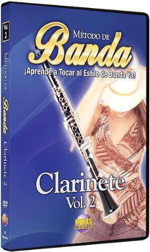 Método de Banda -- Clarinete, Vol 2: ¡Aprende a Tocar al Estilo de Banda Ya! (Spanish Language Edition) (DVD)