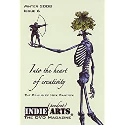 INDIE ARTS: The DVD Magazine - Issue 6