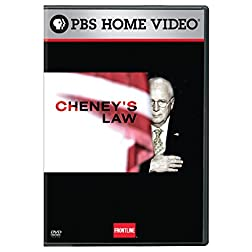 Frontline: Cheney's Law