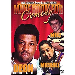 Make Room For Comedy: Deon Cole, Michael Shawn & Nic Novicki