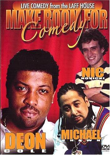 Make Room For Comedy: Deon Cole, Michael Shawn & Nic Novicki