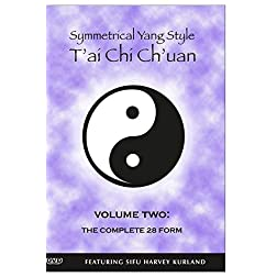 Symmetrical Yang Style T'ai-Chi Ch'uan Volume Two: The Complete 28 Form