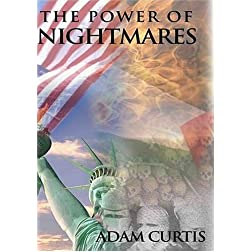 The Power of Nightmares by Adam Curtis