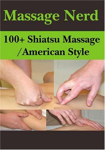 100+ Shiatsu Massage/American Style