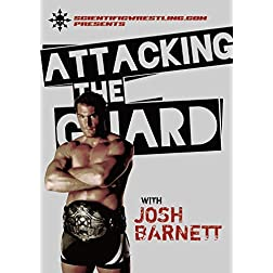 Josh Barnett: Attacking the Guard