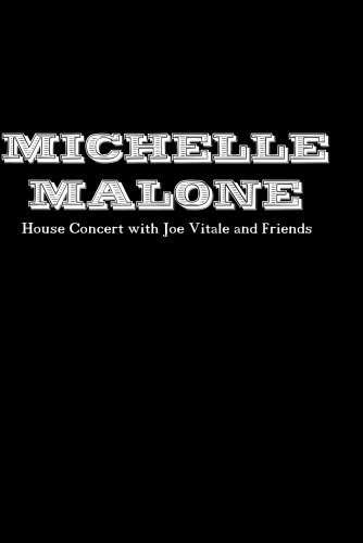 Michelle Malone House Concert