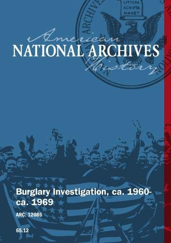 BURGLARY INVESTIGATION, ca. 1960 - ca. 1969