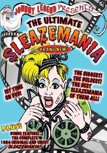 Johnny Legend Presents the Ultimate Sleazemania