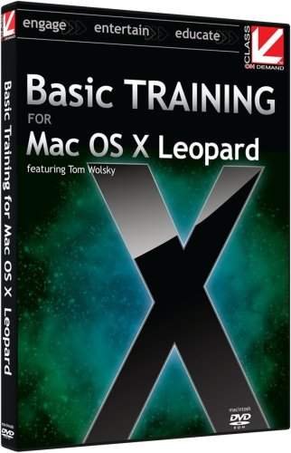 Class on Demand: Basic Training for Mac OS X Leopard: Apple Educational Training Tutorial DVD