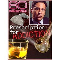 60 Minutes - Prescription for Addiction (December 9, 2007)