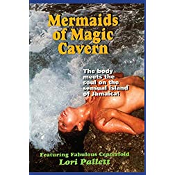 Mermaids Of The Magic Cavern
