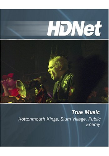 True Music: Kottonmouth Kings, Slum Village, Public Enemy [HD DVD]