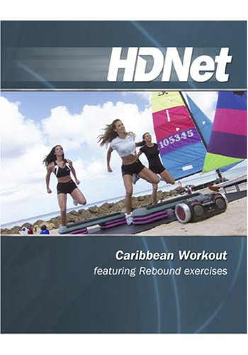 Caribbean Workout featuring Rebound exercises [HD DVD]