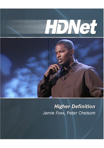 Higher Definition: Jamie Foxx, Peter Chelso [HD DVD]