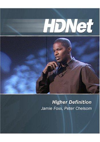 Higher Definition: Jamie Foxx, Peter Chelso [HD DVD]