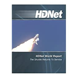 HDNet World Report: The Shuttle Returns To Service [HD DVD]
