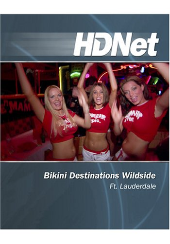 Bikini Destinations Wildside : Ft. Lauderdale [HD DVD]