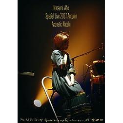 Special Live 2007 Aki-Acoustic Nacc