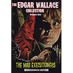The Edgar Wallace Collection: Mad Executioners/Fellowship of the Frog