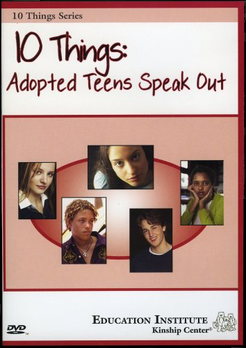 10 Things: Adopted Teens Speak Out