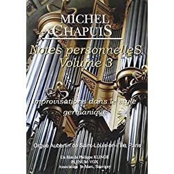 Michael Chapuis: Personal Notes 3