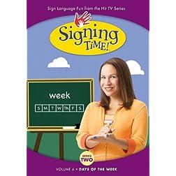 Signing Time! Season 2 Volume 6: Days of the Week 6