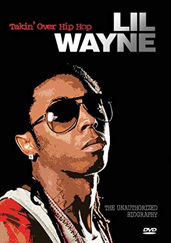 Lil Wayne- Takin' Over Hip Hop Unauthorized