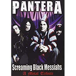 Pantera- Screaming Black Messiahs Unauthorized