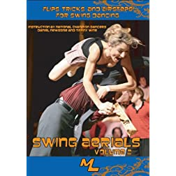 Swing Dance Aerials 2: Flips, Tricks and Airsteps for Swing Dancing