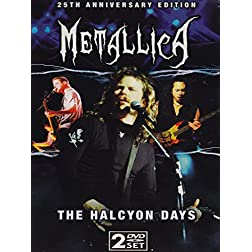 Metallica: The Halcyon Days (25th Anniversary Edition)
