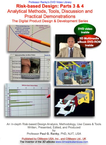 Risk-based Design: Parts 3 & 4: Analytical Methods, Tools, Discussion and Practical Demonstrations. The Digital Product Design & Development Series