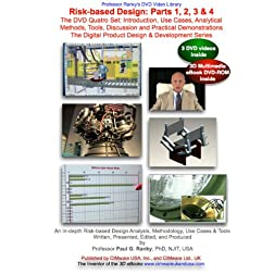 Risk-based Design: Parts 1, 2, 3 & 4: The DVD Quatro Set: Introduction, Use Cases, Analytical Methods, Tools, Discussion and Practical Demonstrations. The Digital Product Design & Development Series