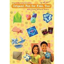 Origami Fun For Kids, Too!