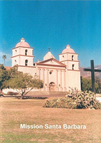 California's Mission Santa barbara