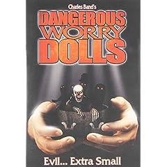 Dangerous Worry Dolls