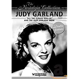 The Nostalgia Collection: Judy Garland - Till the Clouds Roll By/The Ford Star Jubilee