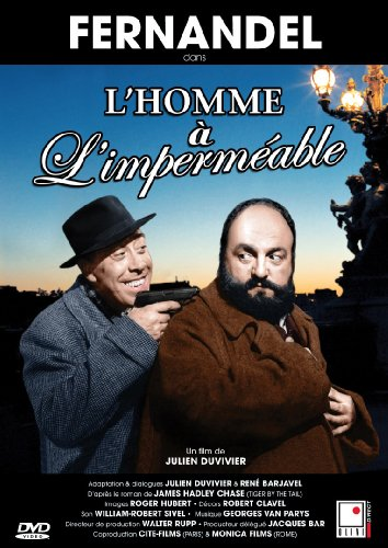 L'homme a l'impermeable (Fernandel)
