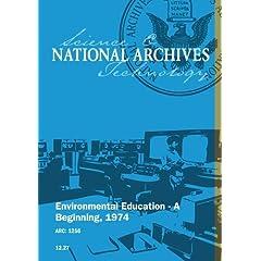 ENVIRONMENTAL EDUCATION - A BEGINNING, 1974