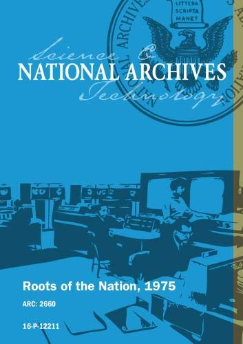 ROOTS OF THE NATION, 1975