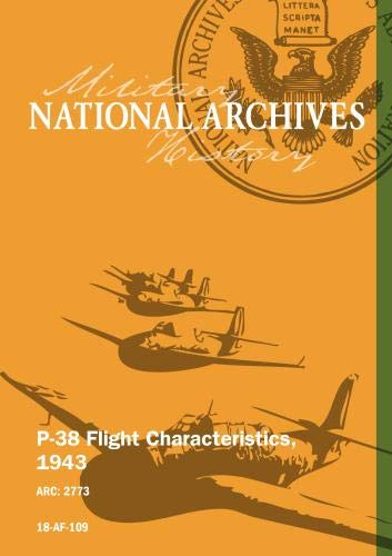 P-38 Flight Characteristics, 1943