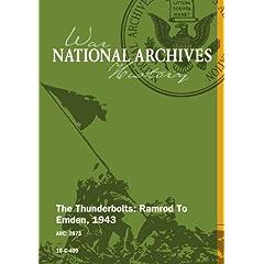 THE THUNDERBOLTS: RAMROD TO EMDEN, 1943