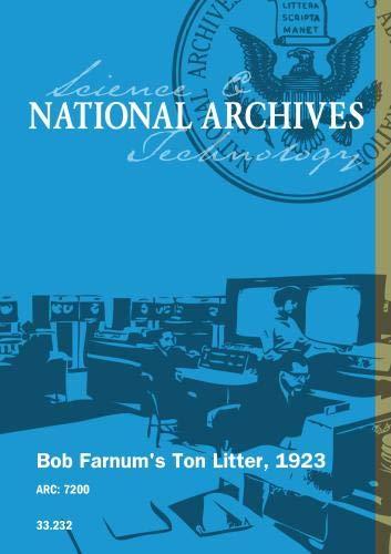 BOB FARNUM'S TON LITTER, 1923 [SILENT]