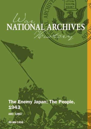 THE ENEMY JAPAN: THE PEOPLE, 1943