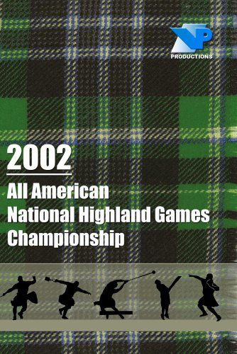 2002 All American National Highland Games Championship