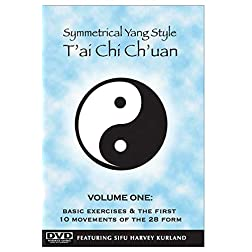Symmetrical Yang Style T'ai-Chi Ch'uan Vol. 1: The First 10 Movements of the 28 Form