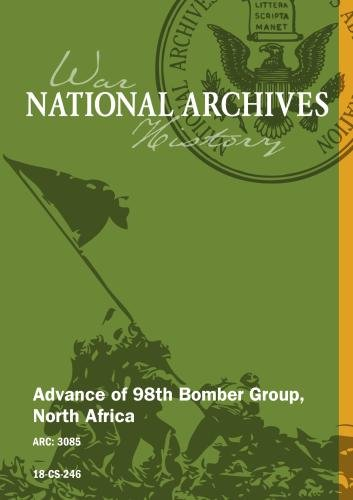 Advance of 98th Bomber Group, North Africa [SILENT, UNEDITED]
