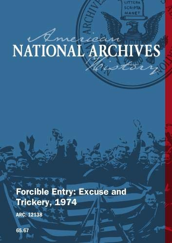 Forcible Entry: Excuse and Trickery, 1974