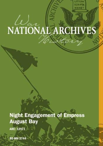 NIGHT ENGAGEMENT OF EMPRESS AUGUST BAY