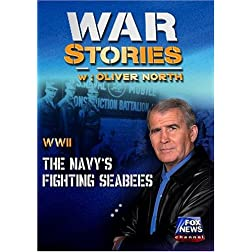 WAR STORIES WITH OLIVER NORTH: THE NAVY'S FIGHTING SEABEES